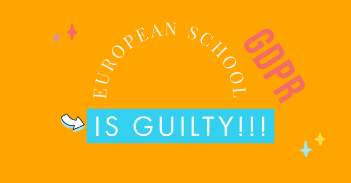 European school is guilty and GDPR text on the orange background