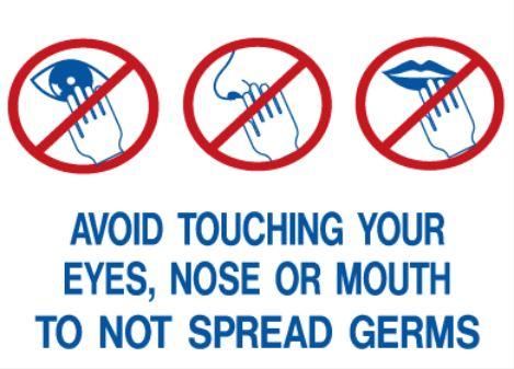 avoid touching eyes